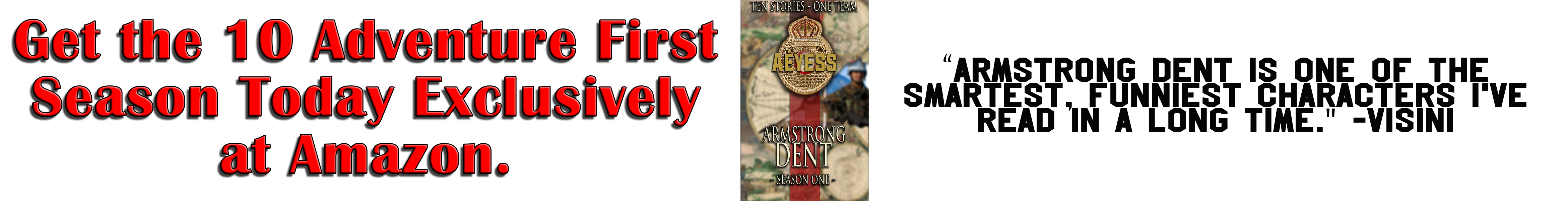 Armstrong Dent Exclusively on Amazon